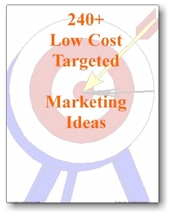 240 plus low cost Targeted Marketing Ideas